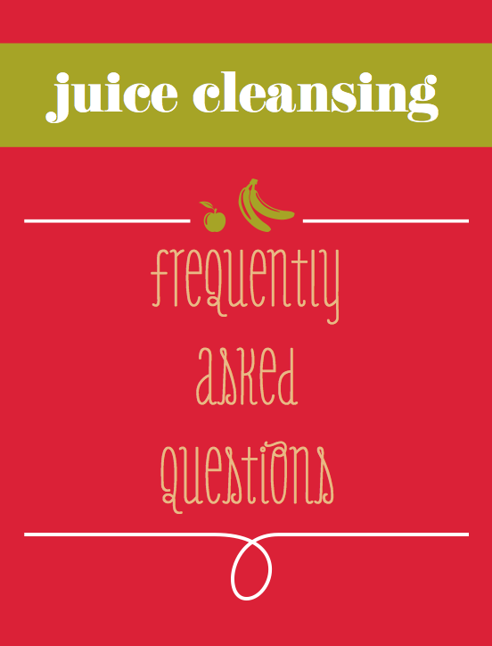 Juice cleansing frequently asked questions